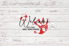 Welcome Let's Talk About Serial Killers SVG   Halloween Product Image 2