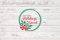 May Your Holidays Be Sweet SVG | Christmas / Winter Peppermi Product Image 3