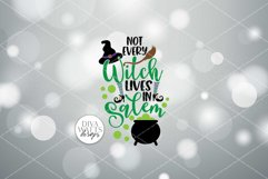 Not Every Witch Lives In Salem SVG | Halloween Sign / Shirt Product Image 5