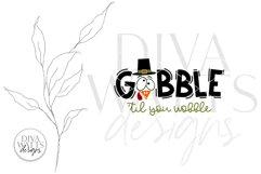 Gobble 'Til You Wobble SVG | Thanksgiving Turkey Design Product Image 6