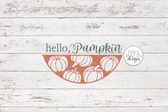 Hello Pumpkin SVG   Fall Round Sign Design Product Image 3