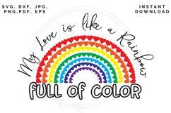 Love like a Rainbow SVG, Valentine's cut file, Love svg Product Image 6