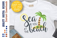 Sea You At The Beach SVG saying Hello Summer Product Image 1