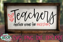 Teachers Another Name For Rockstars - A Teacher SVG Product Image 3