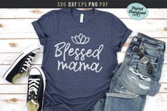 Blessed mama Svg, mom life printable file, Mother's day gift Product Image 3