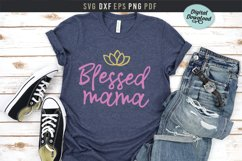 Blessed mama Svg, mom life printable file, Mother's day gift Product Image 4