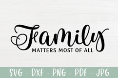 Family Quote Sign SVG Cut File, Family Matters Most of All Product Image 2