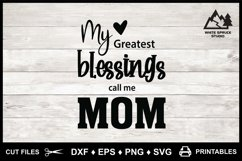 My Greatest Blessings Call Me Mom, Mom Mother Saying Quote Product Image 3