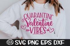 Quarantine Valentine Vibes - Quarantine Svg- SVG PNG EPS DXF Product Image 1