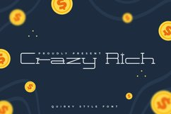 Crazy Rich - Quirky Display Font Product Image 1