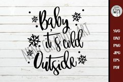 Baby its Cold outside, SVG, DXF, Silhouette, Baby It's Cold Product Image 1