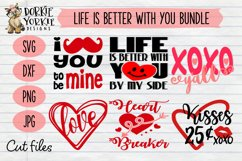 Life is better with you by my side BUNDLE - SVG Valentine Product Image 1