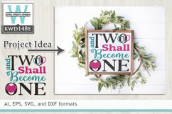 Wedding SVG - Two Shall Become One Product Image 1