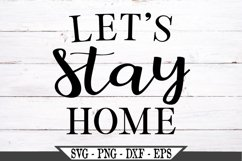 Let's Stay Home SVG Product Image 2