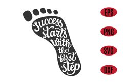 Success starts with the first step, inspirational SVG quote Product Image 1
