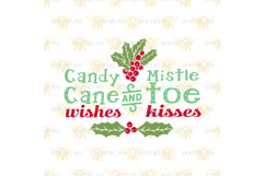 Candy Cane Wishes and Mistletoe Kisses svg Product Image 2