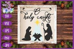 Christmas SVG | O Holy Night SVG | Nativity Scene SVG Product Image 3