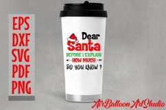 Dear Santa How Much Do You Know Svg Christmas Shirt Design Product Image 2