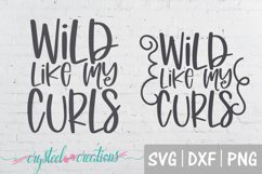 Wild Like My Curls both designs SVG, DXF, PNG Product Image 1