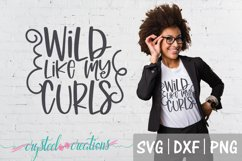 Wild Like My Curls both designs SVG, DXF, PNG Product Image 2