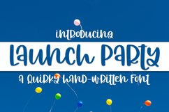Launch Party - A Quirky Hand-Written Font Product Image 1