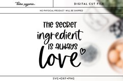 The Secret Ingredient is Always Love SVG Product Image 3