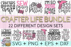Crafter Life Bundle of 22 SVG DXF PNG EPS Cutting Files Product Image 1
