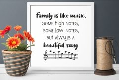 Family is like music. Some high notes, some low notes svg Product Image 4