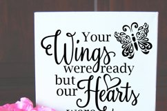 Your Wings Were Ready OUR Hearts Were Not SVG DXF LL074A2 Product Image 2
