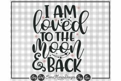 Loved To The Moon And Back | Kids Svg File Product Image 2