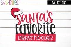 Santa's Favorite Preschooler SVG- Kids Christmas Cut File Product Image 1