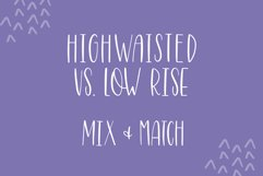 The Perfect Pair, Highwaisted and Low Rise Font Bundle Product Image 3