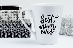Mothers Day SVG | Best Mom Ever | Hand Script Vector Quote Product Image 2