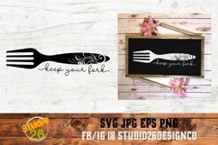 Keep Your Fork - SVG PNG EPS Product Image 1