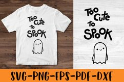 Halloween SVG Halloween quotes SVG Too cute to spook Shirt Product Image 1