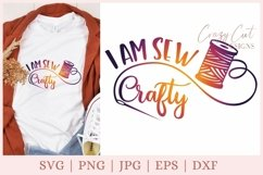 I am sew crafty svg file, Crafty svg files, Sewing svg files Product Image 1