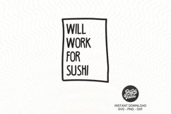 Will work for Sushi SVG PNG DXF Product Image 2