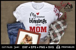 My Greatest Blessings Call Me Mom, Mom Mother Saying Quote Product Image 1