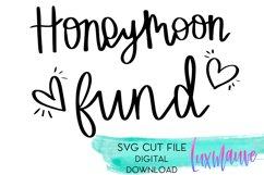 Honeymoon Fund SVG, DXF, PNG, EPS File Cricut Silhouette Product Image 2