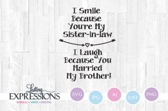Sister in Law Because You Married My Brother // SVG Design Product Image 1