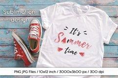 Sublimation design It's Summer Time PNG/JPG instant download Product Image 1