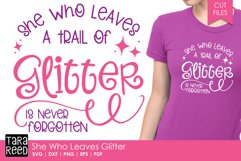 She Who Leaves Glitter - SVG and Cut Files for Crafters Product Image 1