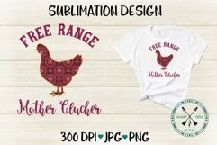 Free Range Mother Clucker Mandala Pattern Sublimation Design Product Image 2