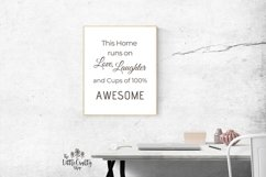 This Home runs on Love, Laughter and...SVG, PNG, PDF Print Product Image 5