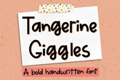 Tangerine Giggles - A bold handwritten font Product Image 1