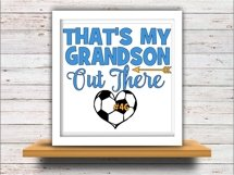 Soccer svg SVG DXF JPEG Silhouette Cameo Cricut That's my Grandson iron on Grandma shirt Grammy of soccer player svg Product Image 2