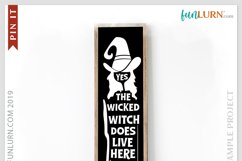Yes the Wicked Witch Does Live Here SVG Cut File Product Image 3