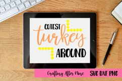 Cutest turket around town Svg, Holiday Svg, Thanksgiving Product Image 1