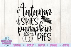 Fall SVG | Thanksgiving SVG | Autumn Skies and Pumpkin Pies Product Image 3