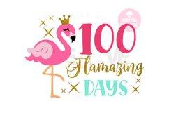 100 Flamazing days svg | Happy 100 Days | Flamingo svg Product Image 1